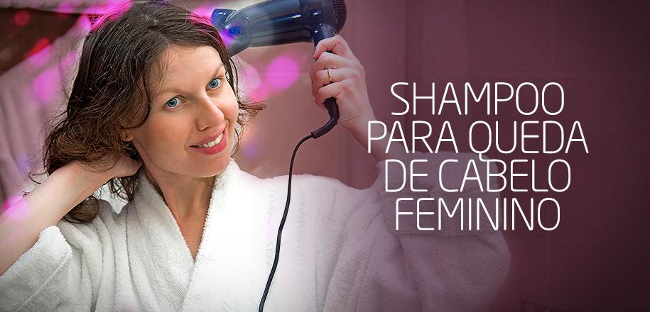 Shampoo Para Queda de Cabelo Feminino