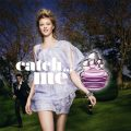 Perfume Catch Me